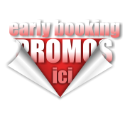promotions et early booking